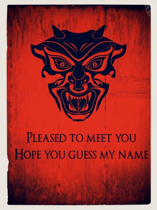 pleased to meet you ,hope you guess my name ,devil poster,logo,graphics designer London